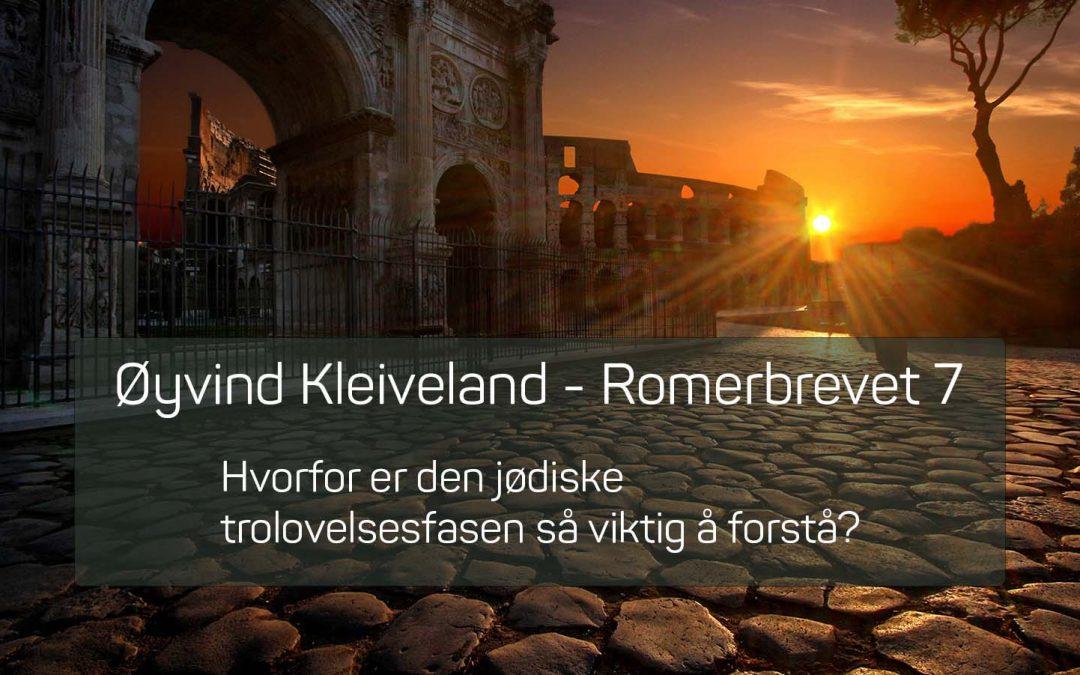 Øyvind Kleiveland – Romerbrevet 7 (TO SKO Sandefjord)